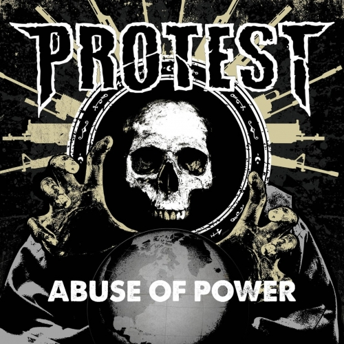 PROTEST - Abuse The Power